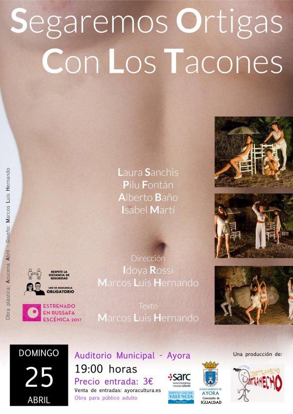 Teatro - Segaremos Ortigas con los Tacones