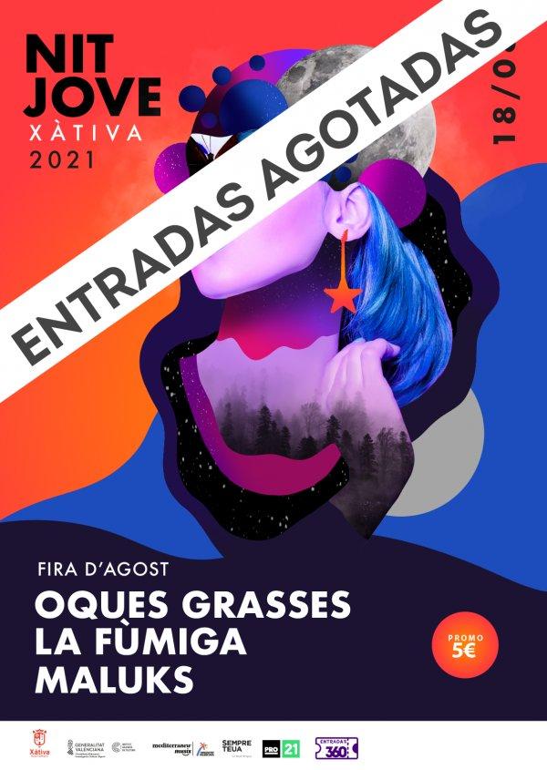 LA FÚMIGA, OQUES GRASSES, MALUKS NIT JOVE XÀTIVA 2021