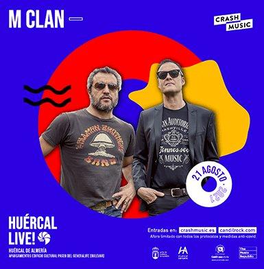 CONCIERTO DE M CLAN - HUÉRCAL LIVE!