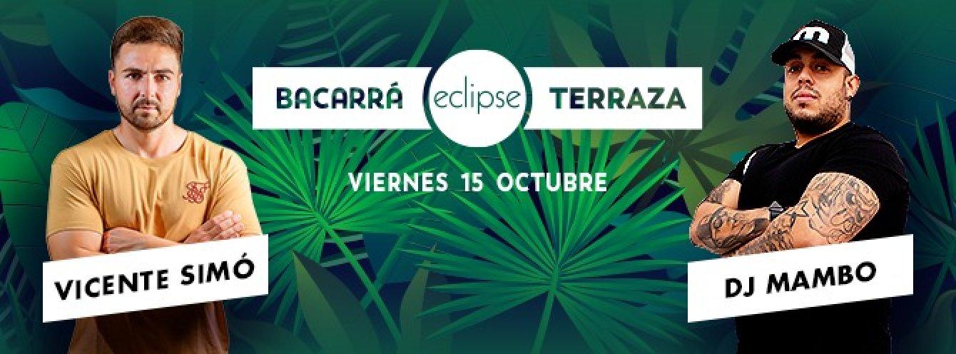 BACARRA & ECLIPSE | 15 de OCTUBRE