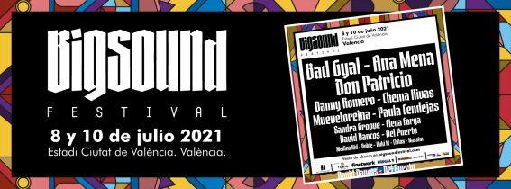 Big Sound Festival 2021 (en Ciutat de Valencia)
