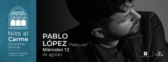 PABLO LOPEZ  -Conciertos Intimos-
