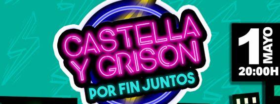 Castella y Grison ¨Por fin juntos¨ Málaga