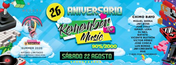 Medusa Beach Club - 26 ANIVERSARIO REMEMBER THE MUSIC