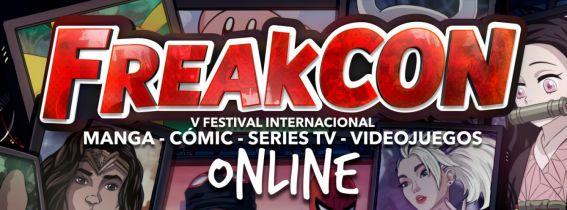 FREAKCON 2021 - ONLINE - Anime, Cómic, Series TV y Videojuegos