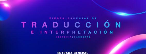 FIESTA DE TRADUCCIÓN E INTERPRETACIÓN