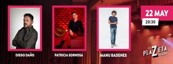 Stand UP - Manu Badenes & Patricia Sornosa + Diego Daño