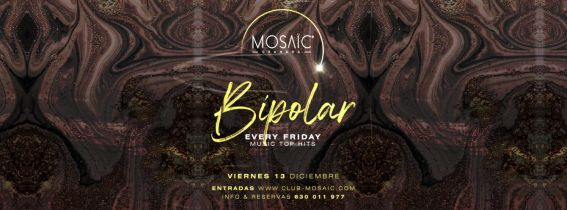 BIPOLAR @mosaic granada