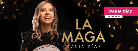 Dania La Maga - A Magic experience