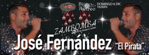 "ZAMBOMBA JOSE FERNANDEZ ""EL PIRATA"""