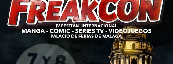 FreakCon, Festival Internacional de Anime, Cómic, Series TV y Videojuegos