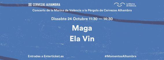 Concerts de La Marina a la Pèrgola de Cervezas Alhambra: Maga + Ela Vin