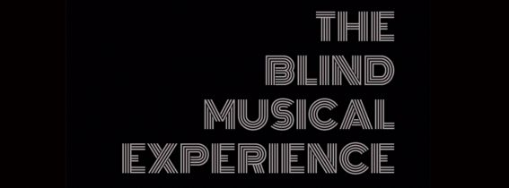 The Blind Musical Experience