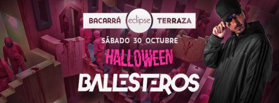 HALLOWEEN | BACARRA & ECLIPSE | 30 de OCTUBRE