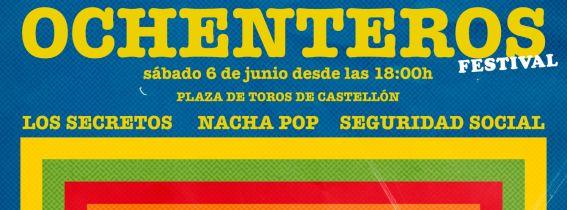 LOS SECRETOS + NACHA POP + SEGURIDAD SOCIAL (OCHENTEROS FESTIVAL)