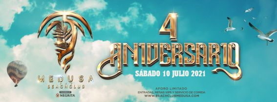 Medusa Beach Club - 4 ANIVERSARIO