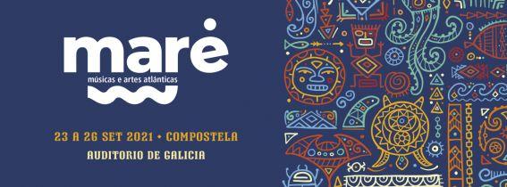 maré 2021 - Auditorio de Galicia
