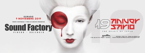 Sound Factory 19 Aniversario  -The Spirit Of Japan-