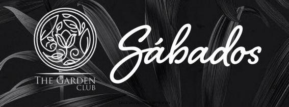 The Garden Sabados