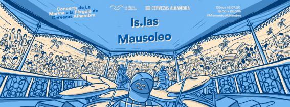 Concerts de La Marina a la Pèrgola de Cervezas Alhambra: IS.LAS + MAUSOLEO