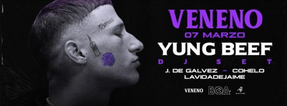 VENENO w/ YUNG BEEF