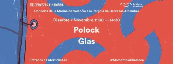 Concerts de La Marina a la Pèrgola de Cervezas Alhambra: Polock + Glas