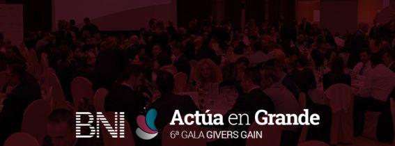 VI Gala GIVERS GAIN BNI Málaga & Granada Sur