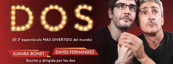 DOS (JUANRA BONET Y DAVID FERNANDEZ)
