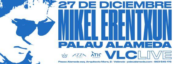 Concierto Mikel Erentxun