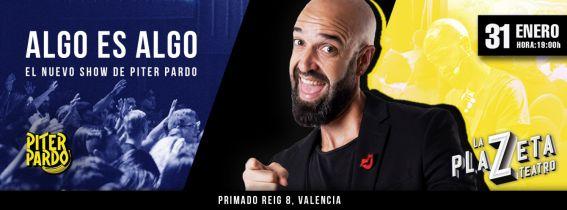 Algo es Algo - El nuevo show de Piter Pardo