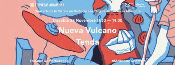 Concerts de La Marina a la Pèrgola de Cervezas Alhambra: Nueva Vulcano + Tenda