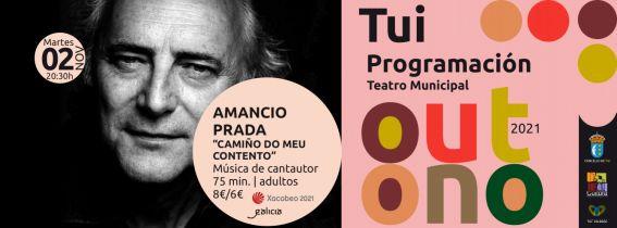 "ENTRADAS TEATRO TUI OUTONO | Amancio Prada ""Camiño do meu contento"""