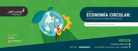 Curso EMINE en ALICANTE: Economía Circular: la naturaleza como inspiración.