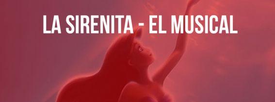 La sirenita -  El musical
