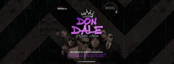DON DALE Reggaeton Antiguo @Mosaic Granada
