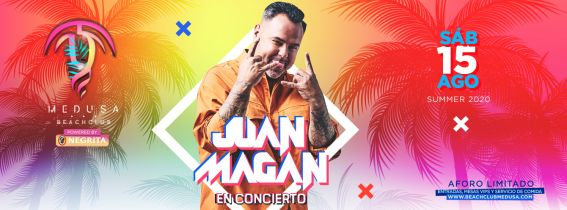 Medusa Beach Club - JUAN MAGAN