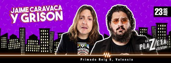 Grison BeatBox y Jaime Caravaca