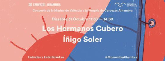 Concerts de La Marina a la Pèrgola de Cervezas Alhambra: Los Hermanos Cubero + Íñigo Soler