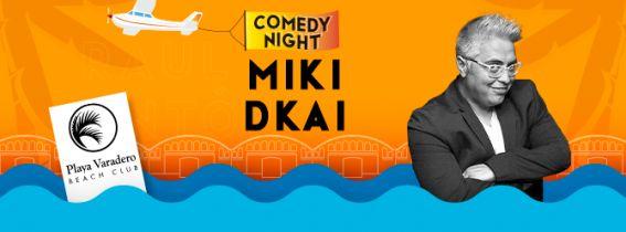 MIKI DKAI - COMEDY NIGHT GANDIA