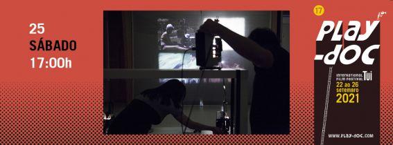 PLAY-DOC FESTIVAL - ENCONTRO VIDEOARTISTAS: CINEMA-ARTE INTERSECCIÓNS