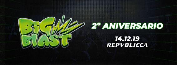 2º Aniversario Big Blast Festival