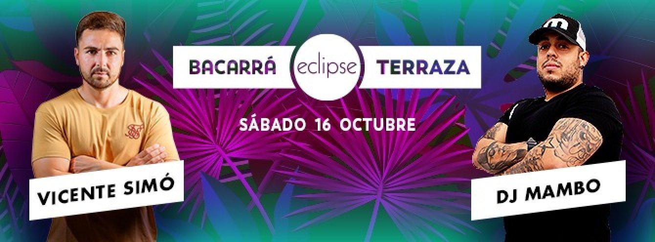 BACARRA & ECLIPSE | 16 de OCTUBRE
